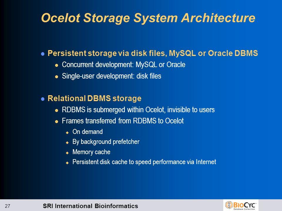 Ocelot Storage System Architecture