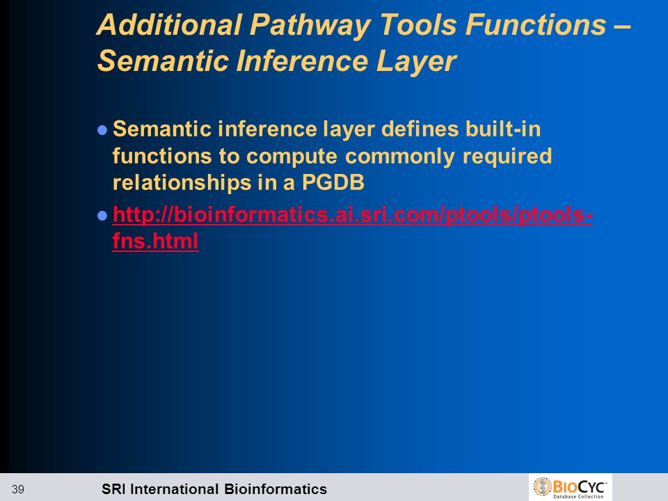 Additional Pathway Tools Functions – Semantic Inference Layer