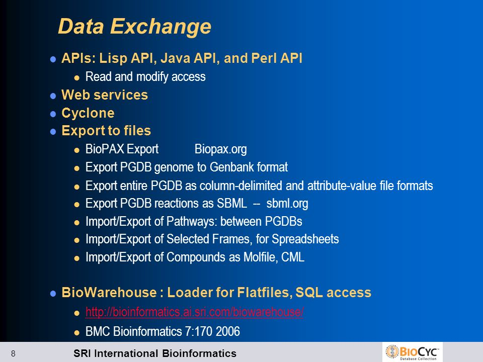 Data Exchange APIs: Lisp API, Java API, and Perl API