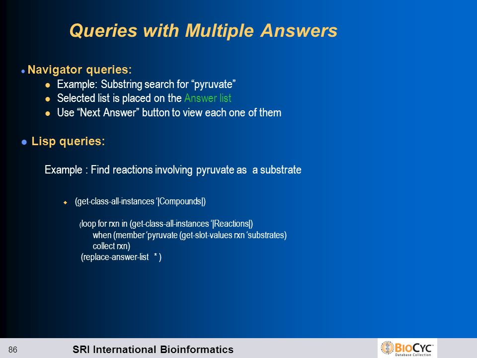Queries with Multiple Answers