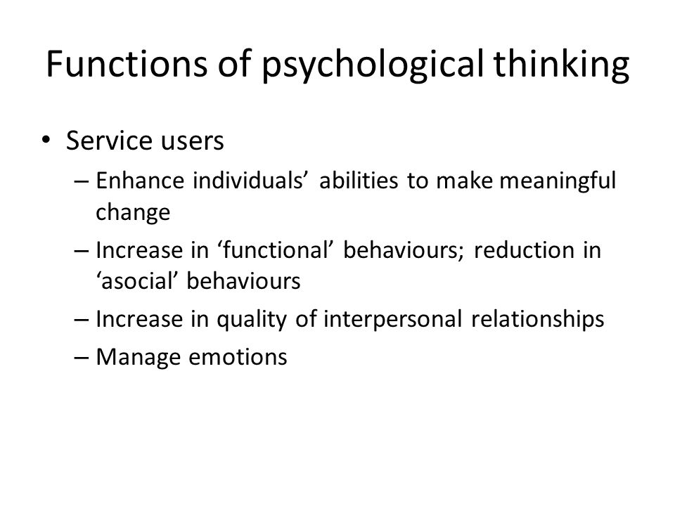 Functions of psychological thinking