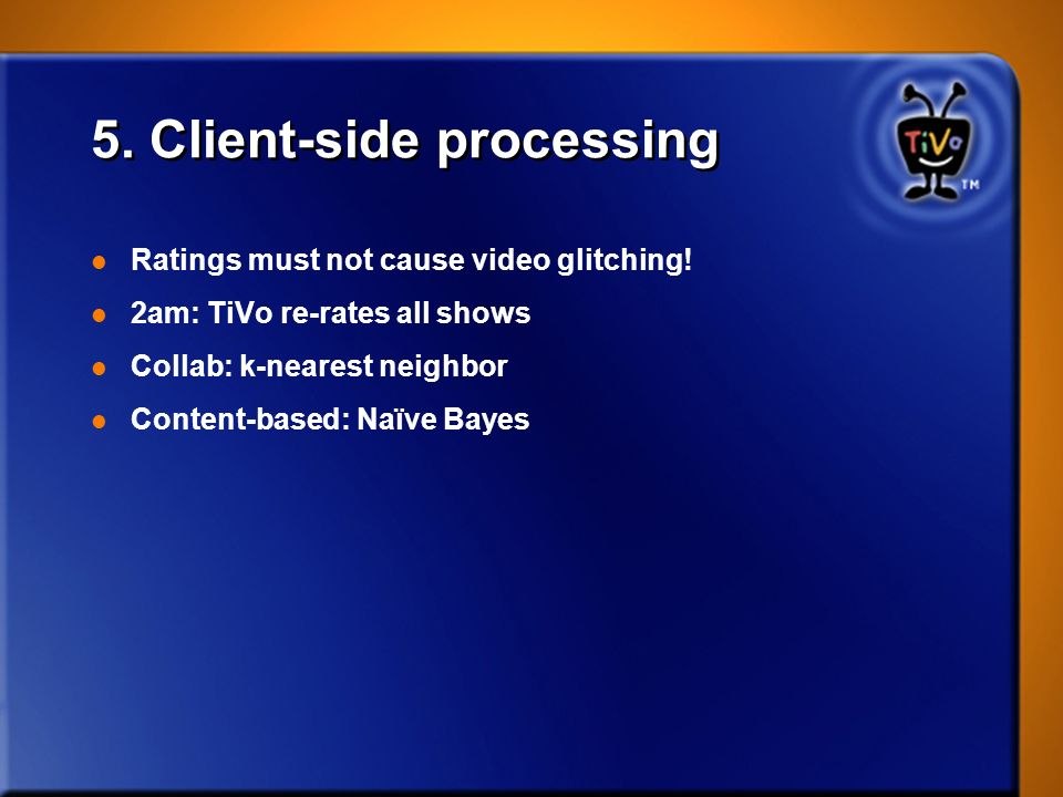 5. Client-side processing
