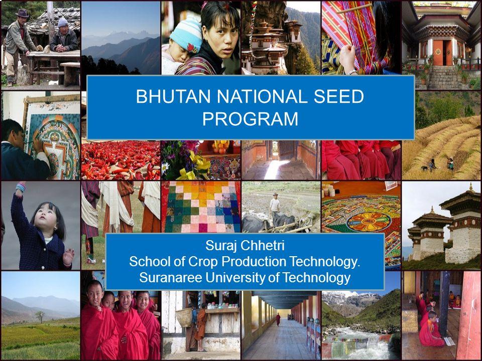 BHUTAN NATIONAL SEED PROGRAM