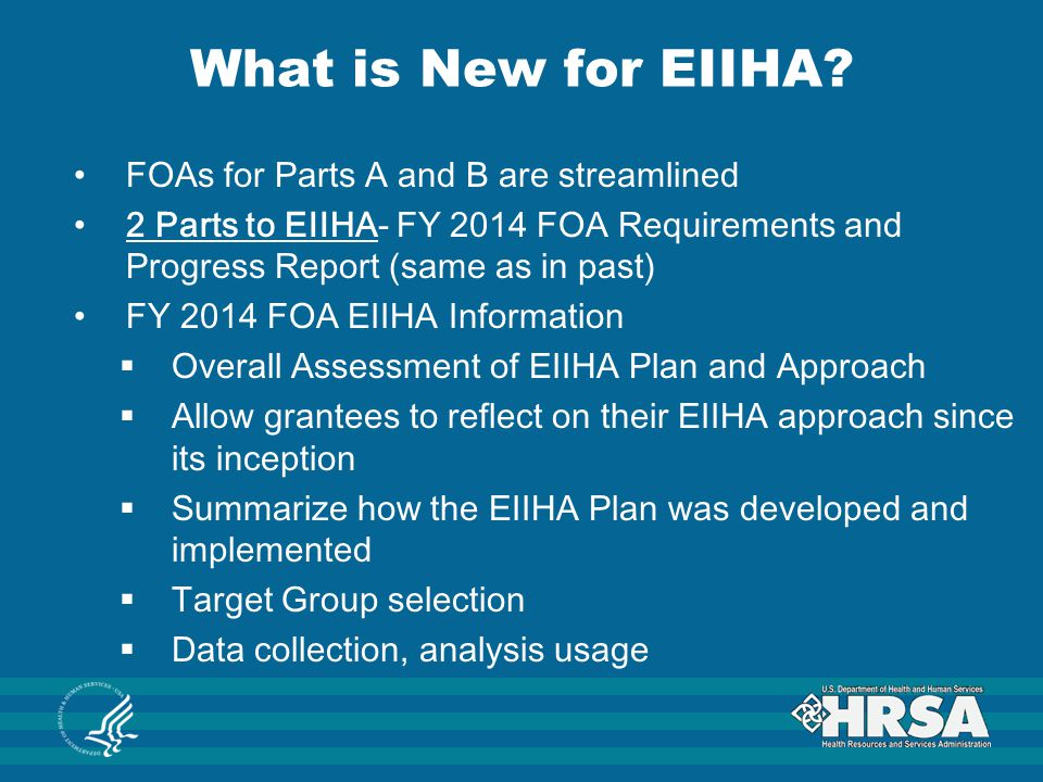 What is New for EIIHA FOAs for Parts A and B are streamlined