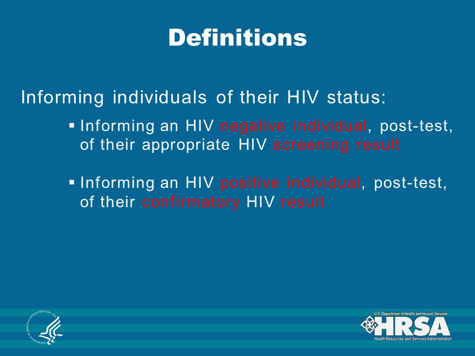 Definitions Informing individuals of their HIV status: