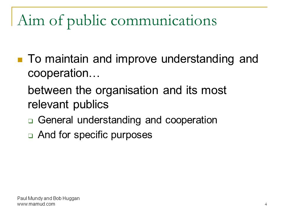 Aim of public communications