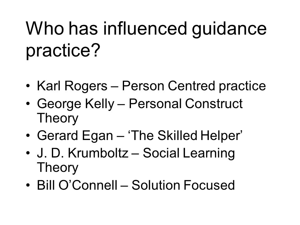 Who has influenced guidance practice
