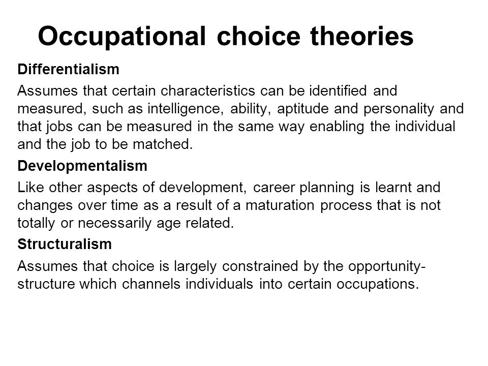 Occupational choice theories
