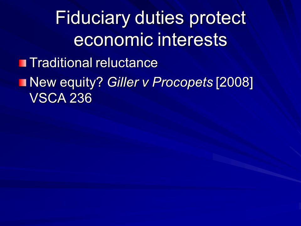 Fiduciary duties protect economic interests
