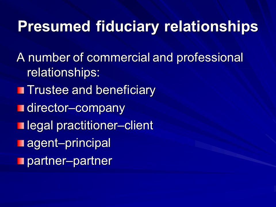 Presumed fiduciary relationships