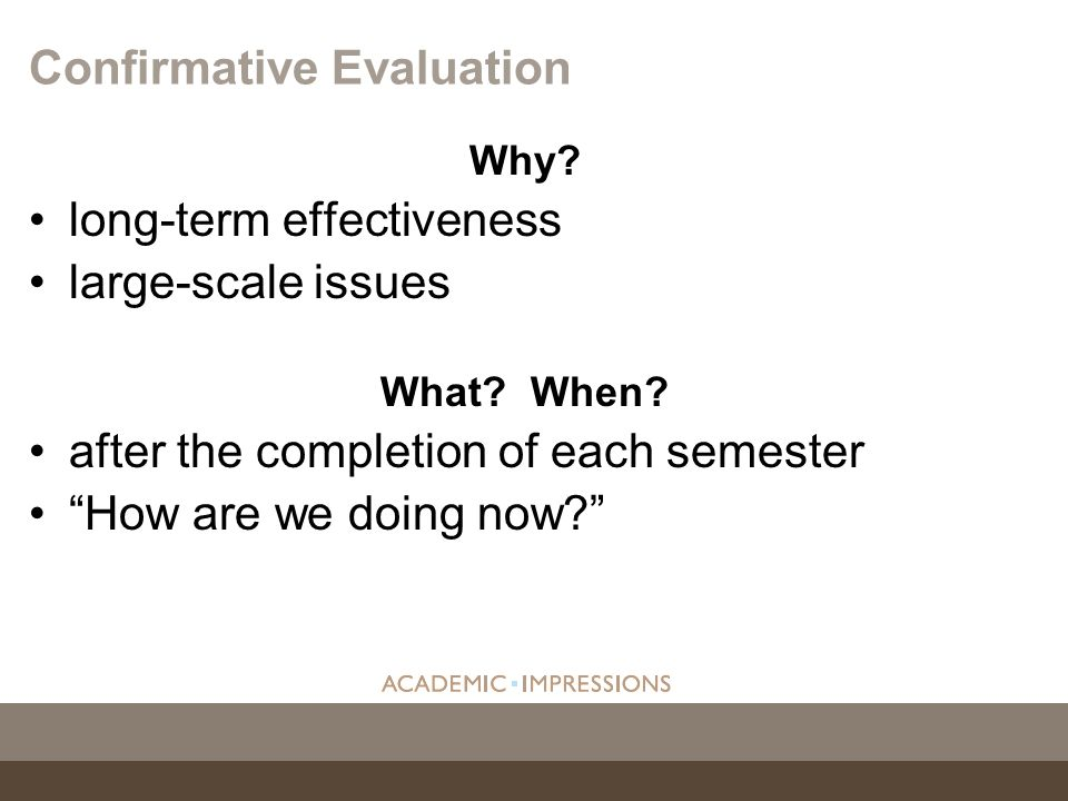 Confirmative Evaluation
