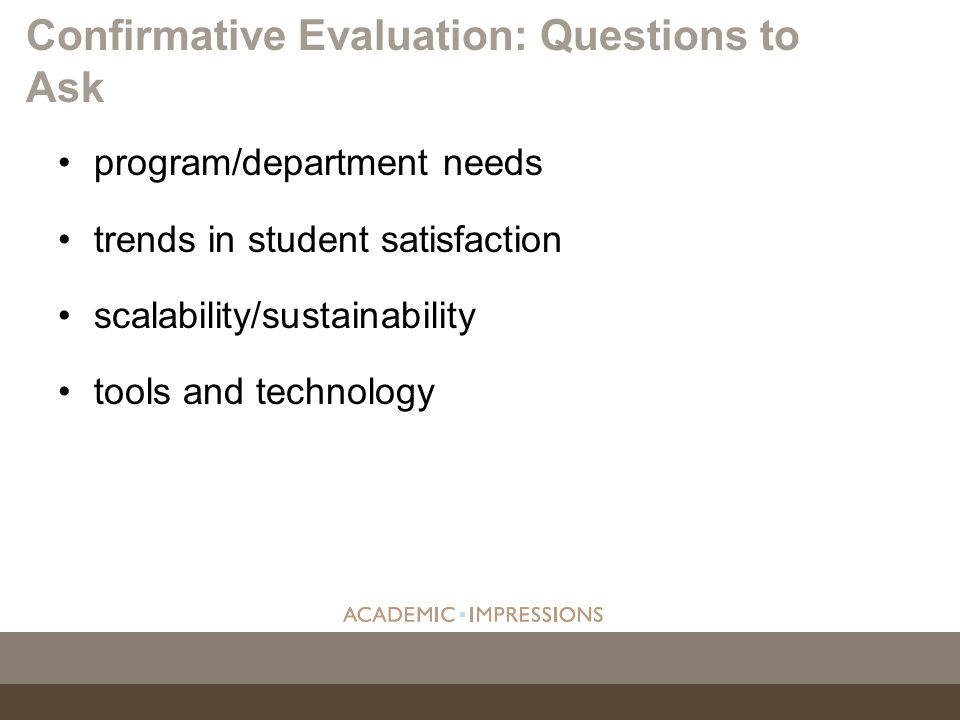 Confirmative Evaluation: Questions to Ask
