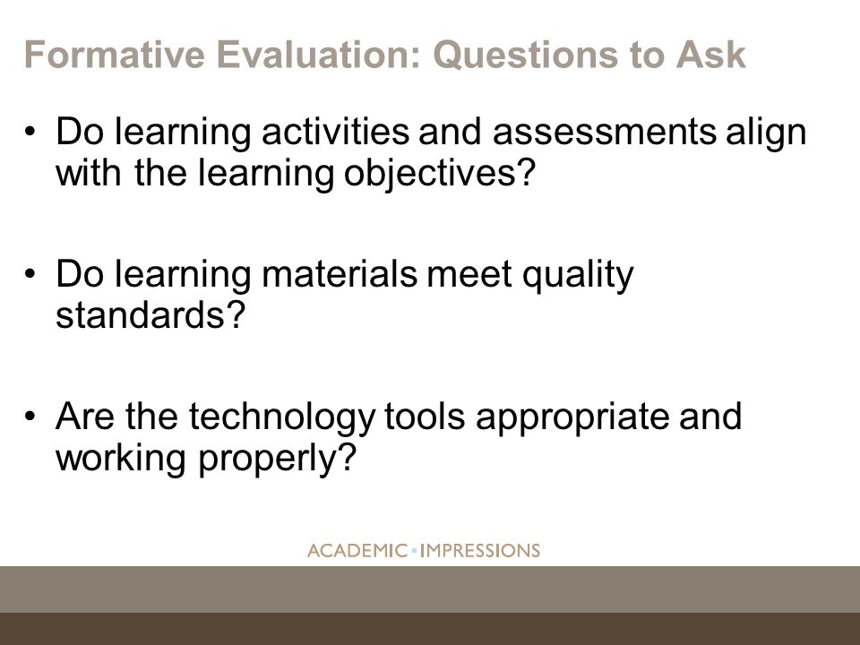 Formative Evaluation: Questions to Ask
