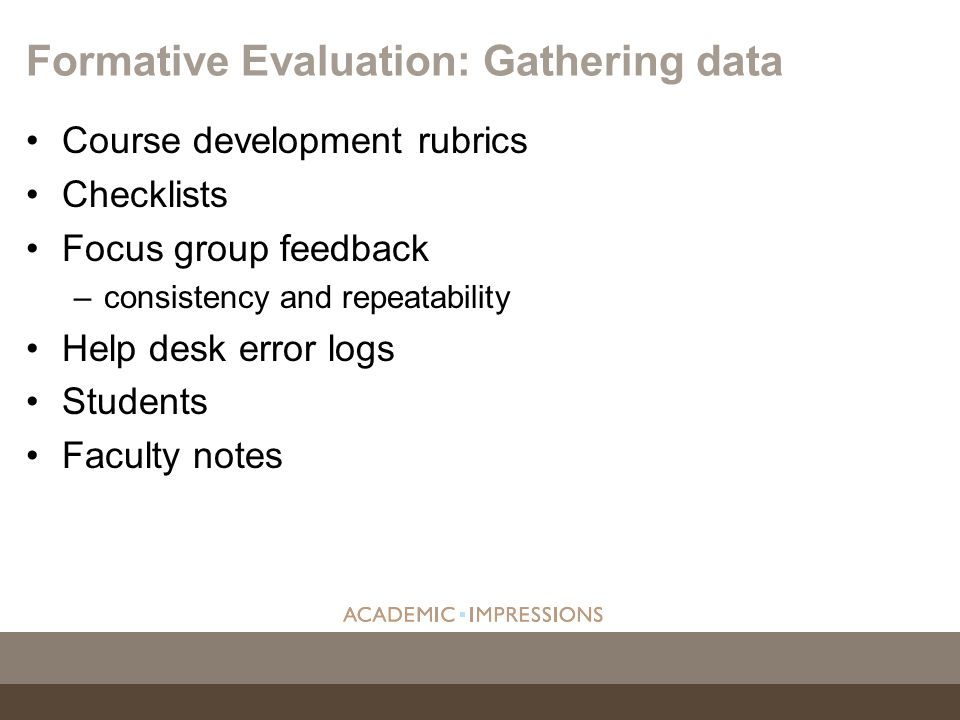 Formative Evaluation: Gathering data
