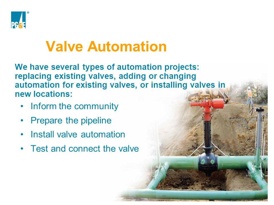 Valve Automation Inform the community Prepare the pipeline