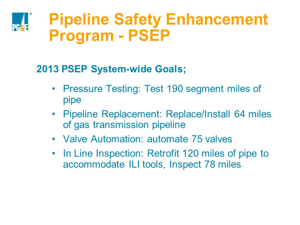 Pipeline Safety Enhancement Program - PSEP