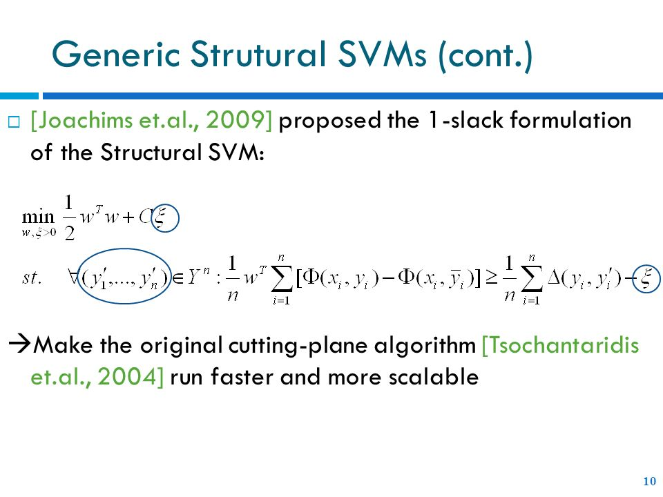 Generic Strutural SVMs (cont.)