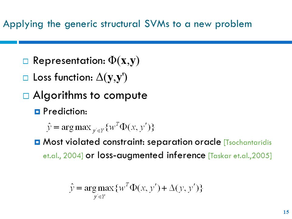 Applying the generic structural SVMs to a new problem