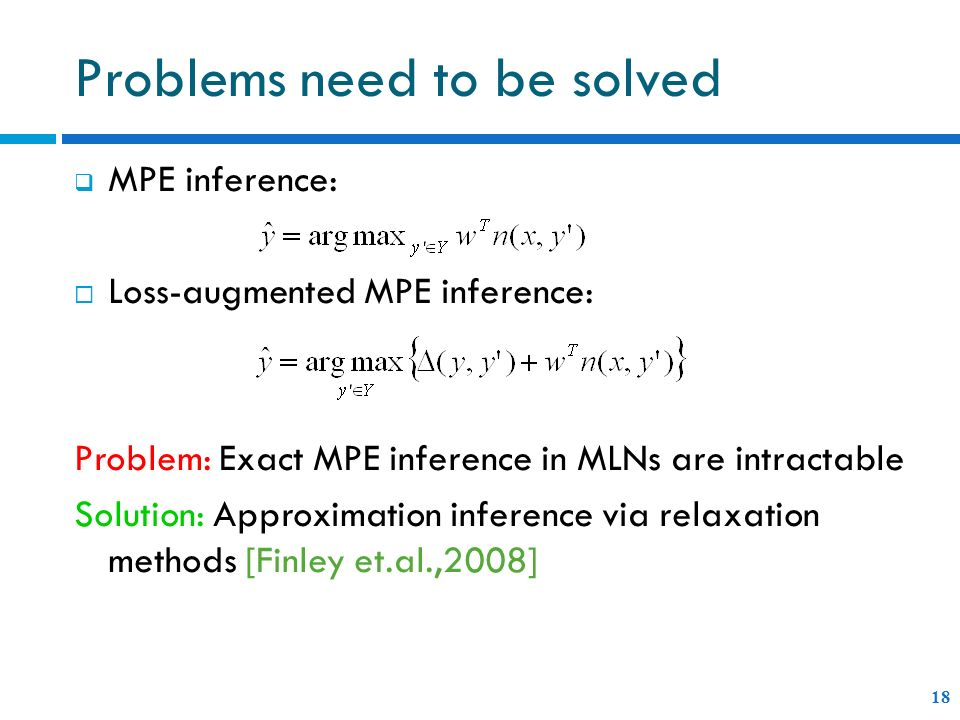 Problems need to be solved