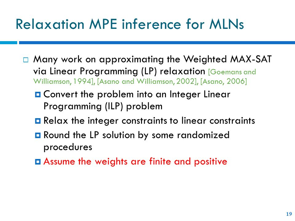 Relaxation MPE inference for MLNs