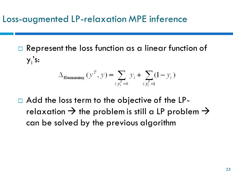 Loss-augmented LP-relaxation MPE inference