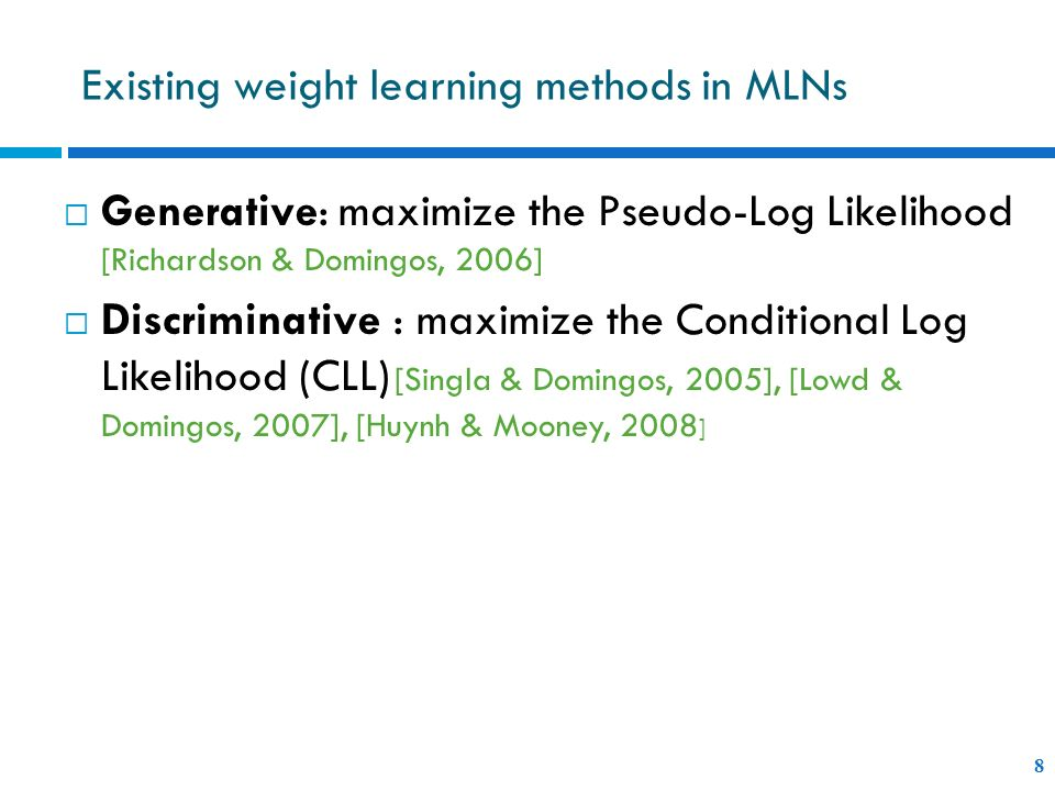 Existing weight learning methods in MLNs