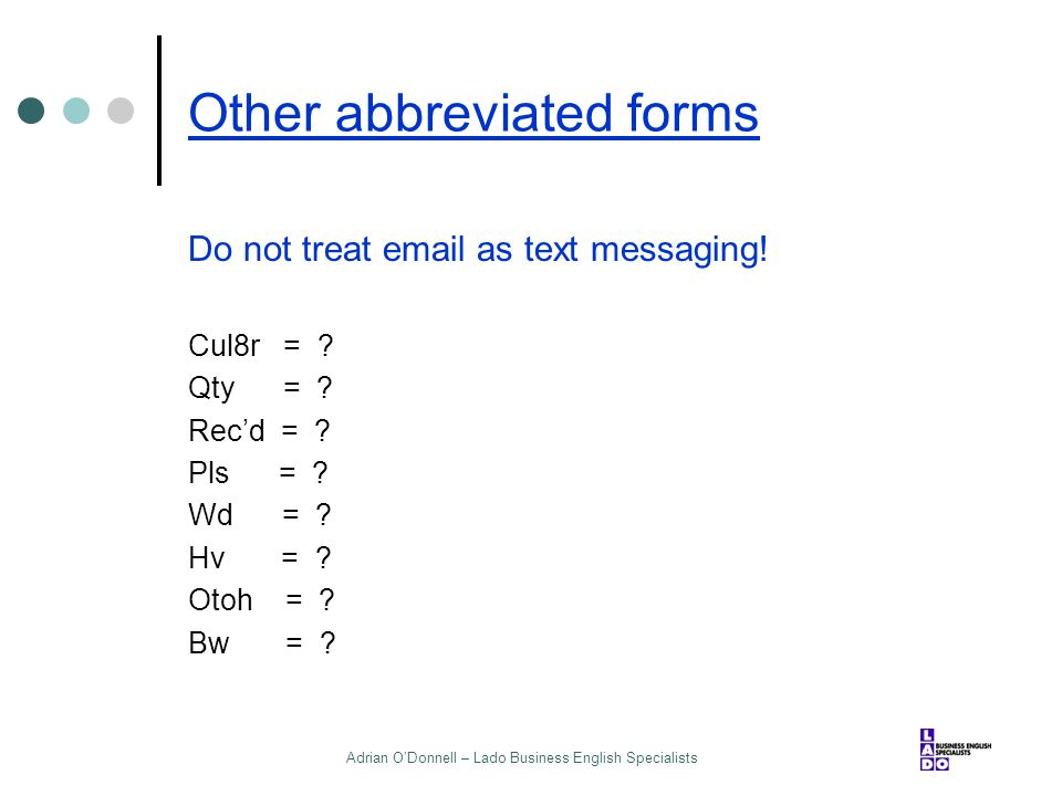 Other abbreviated forms