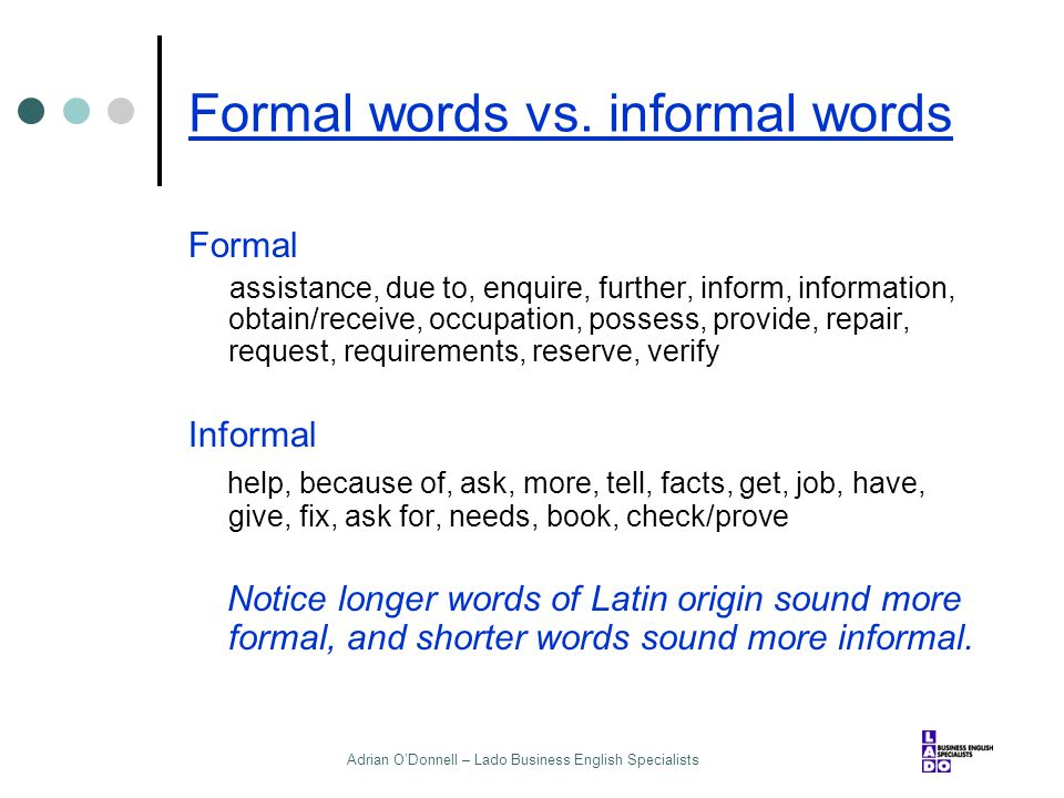 Formal words vs. informal words