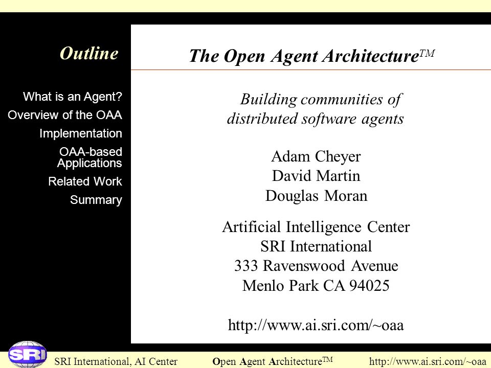 The Open Agent ArchitectureTM