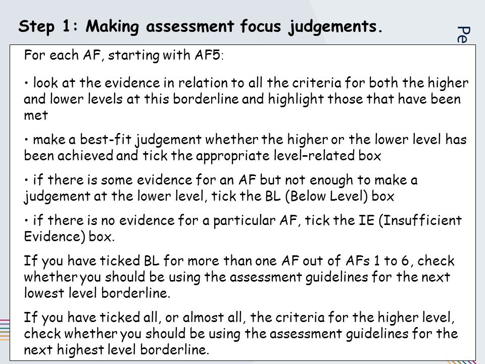 Step 1: Making assessment focus judgements.