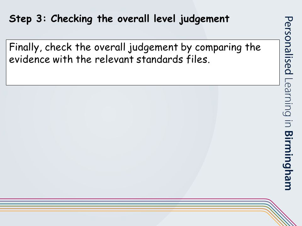 Step 3: Checking the overall level judgement
