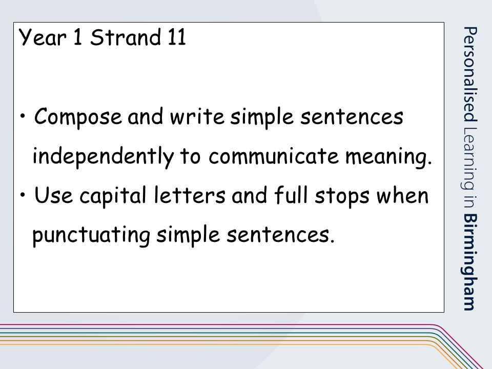 Compose and write simple sentences