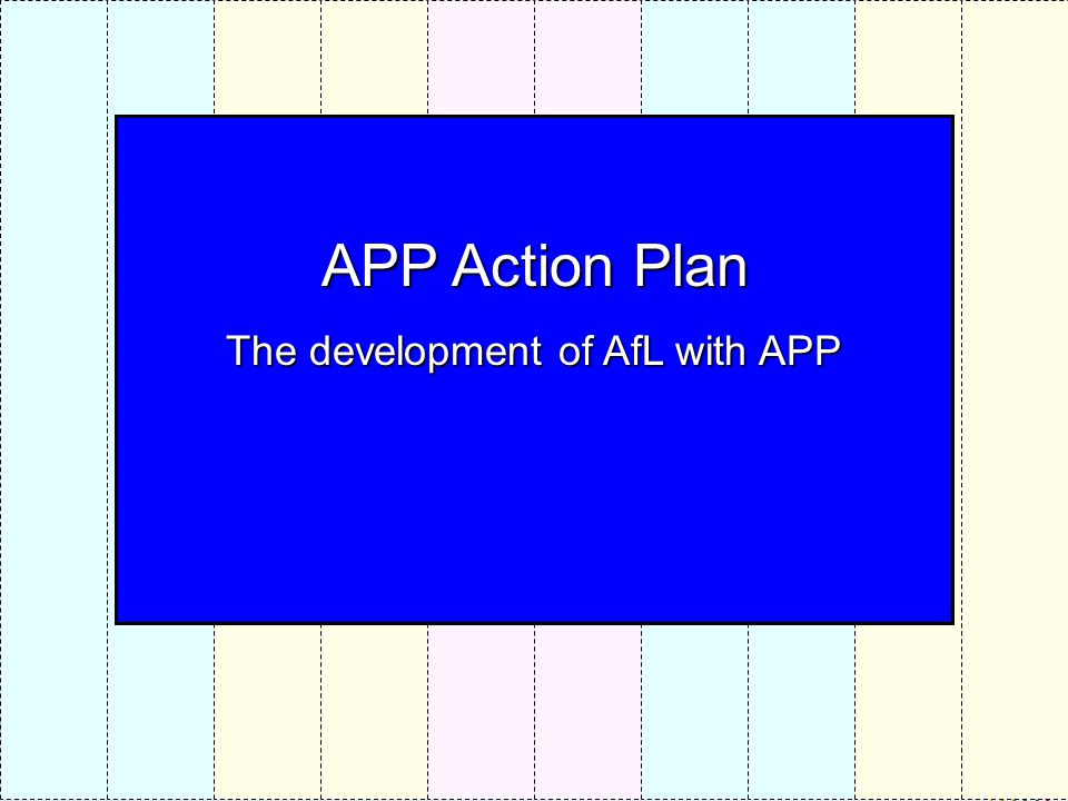 The development of AfL with APP