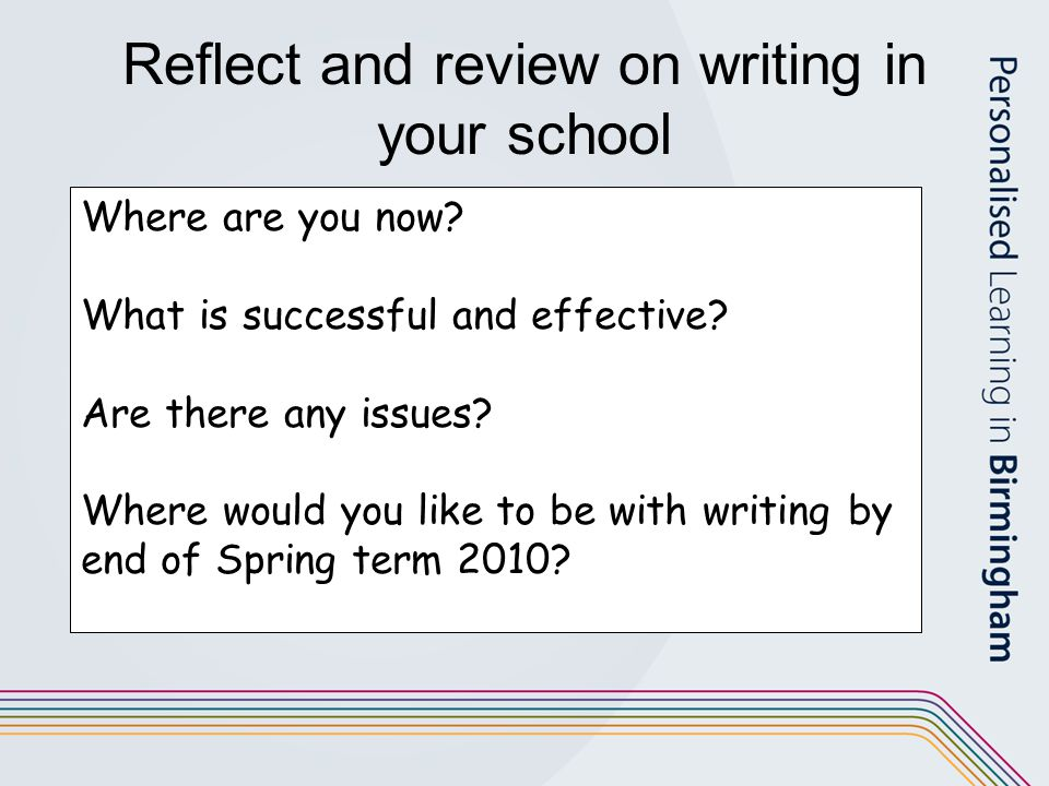Reflect and review on writing in your school