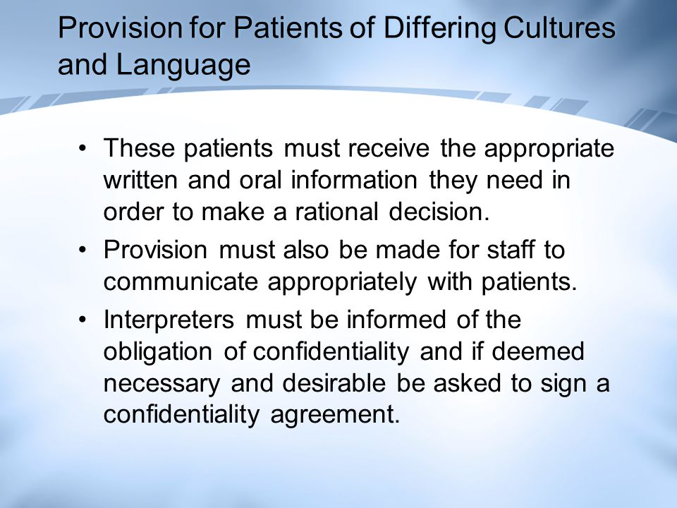 Provision for Patients of Differing Cultures and Language