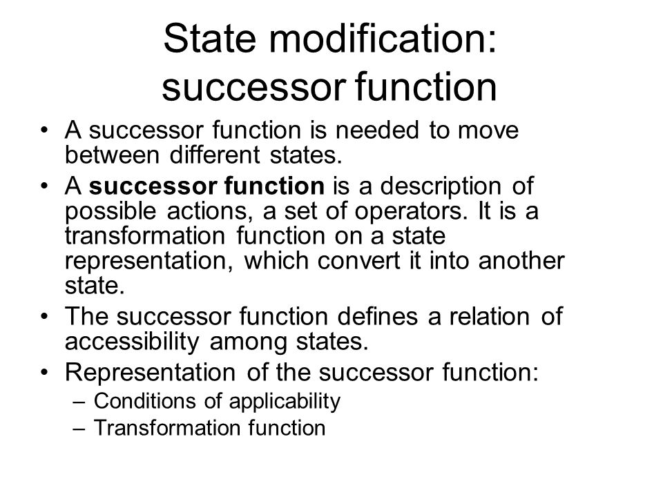 State modification: successor function