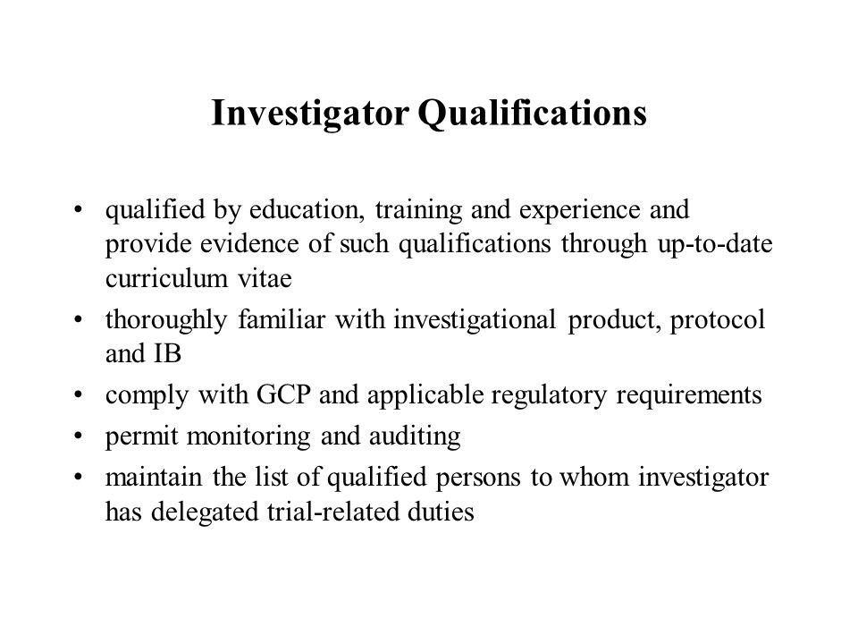 Investigator Qualifications