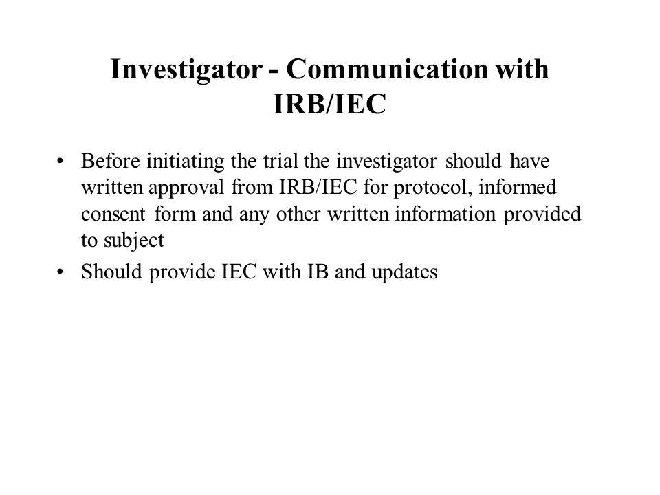 Investigator - Communication with IRB/IEC