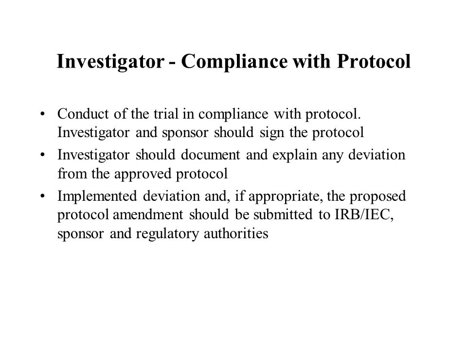 Investigator - Compliance with Protocol