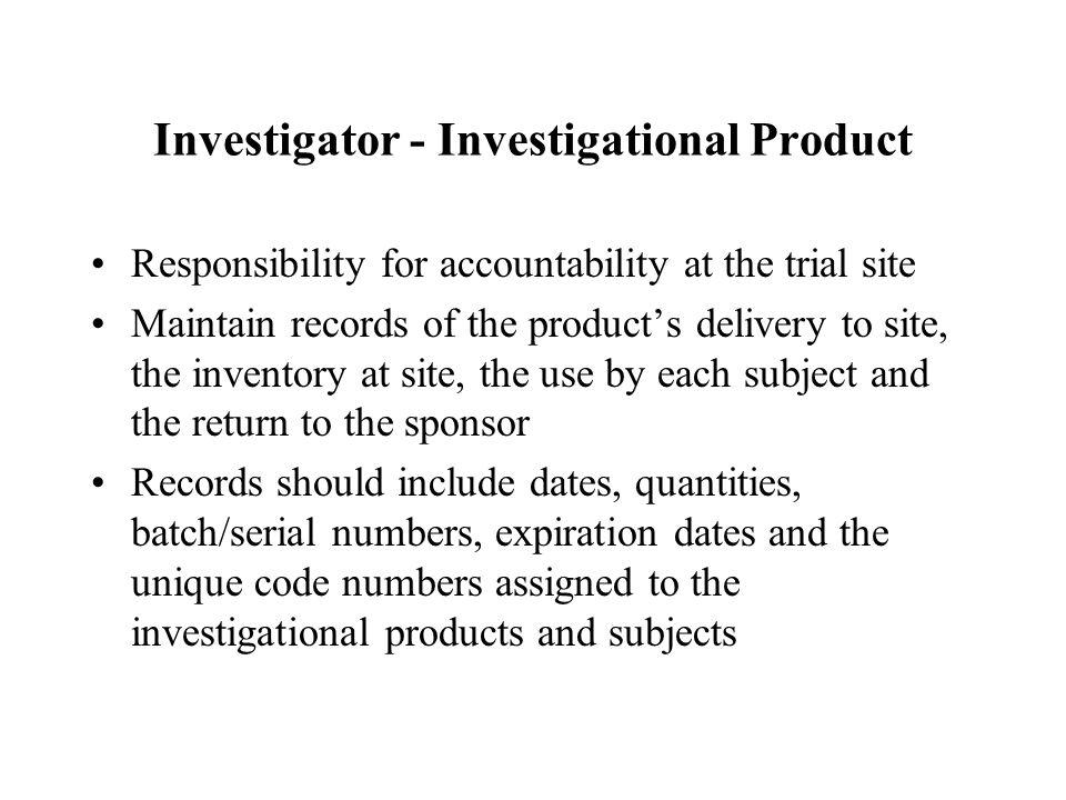 Investigator - Investigational Product