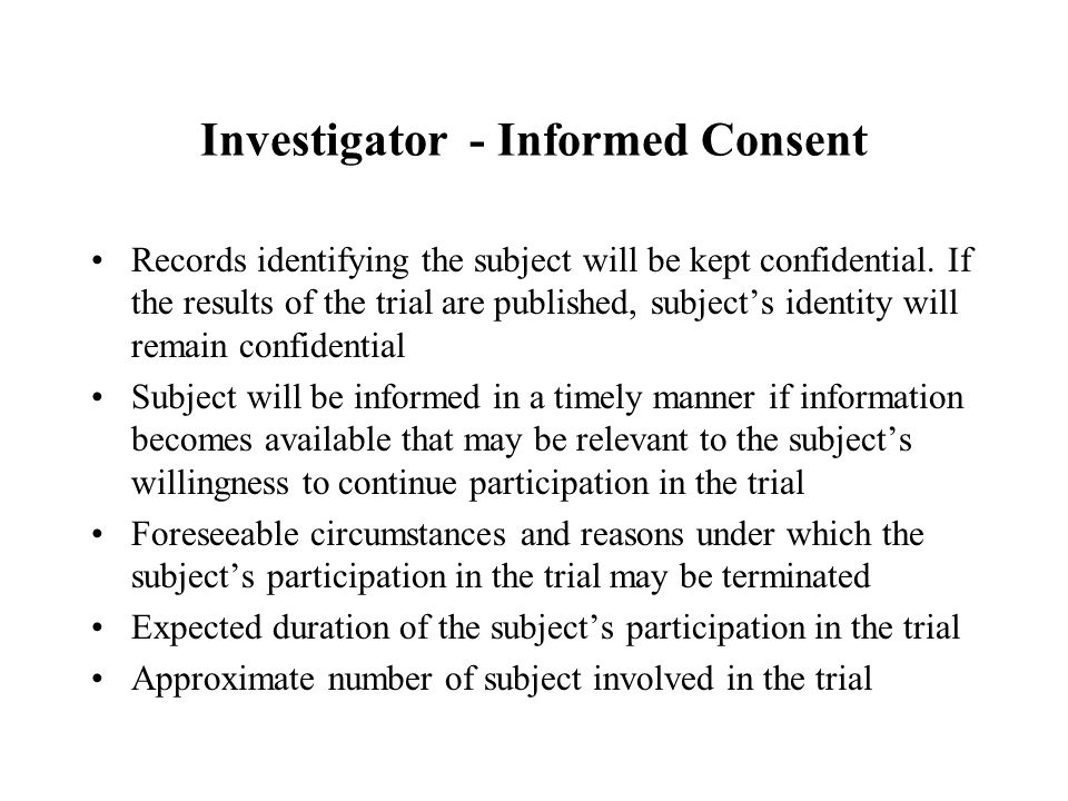 Investigator - Informed Consent