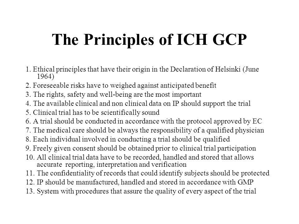The Principles of ICH GCP