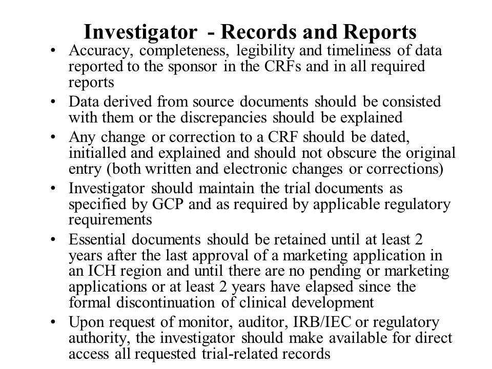 Investigator - Records and Reports