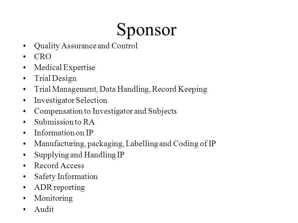 Sponsor Quality Assurance and Control CRO Medical Expertise