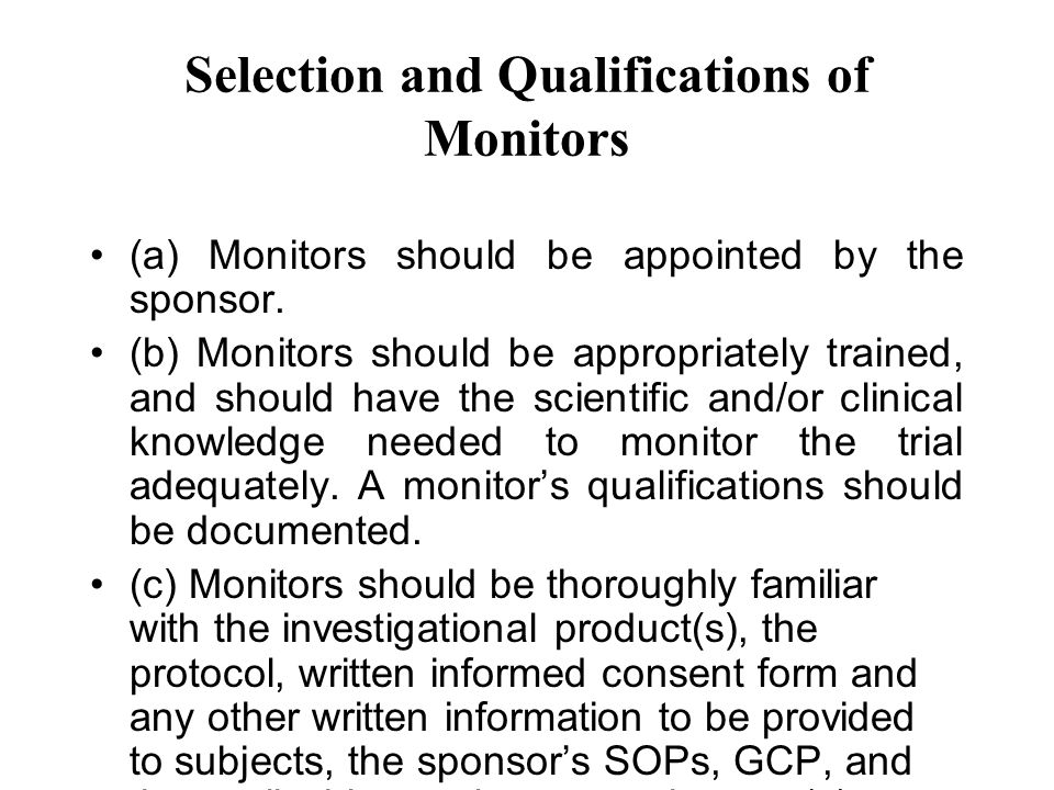 Selection and Qualifications of Monitors