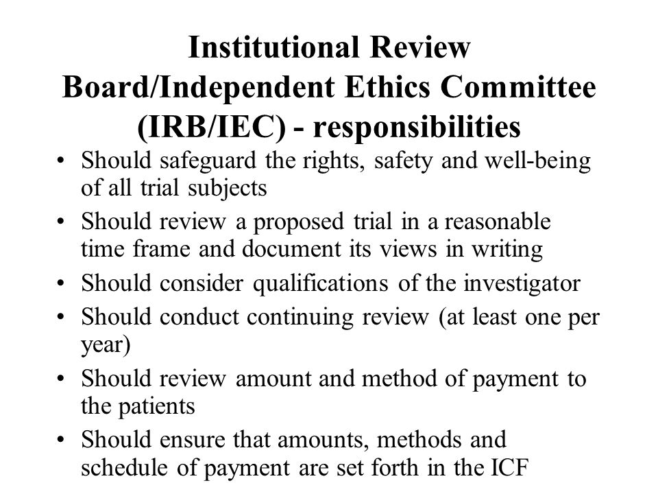 Institutional Review Board/Independent Ethics Committee (IRB/IEC) - responsibilities