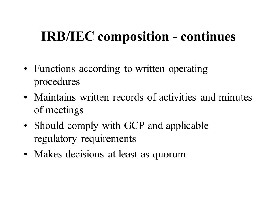 IRB/IEC composition - continues