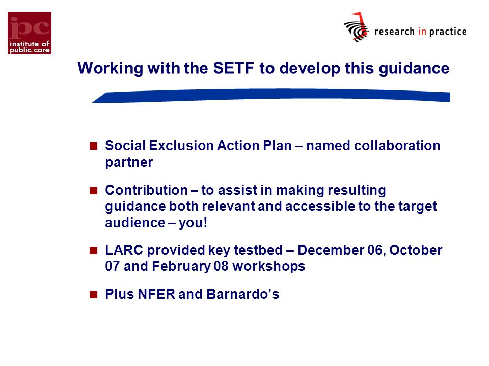 Working with the SETF to develop this guidance
