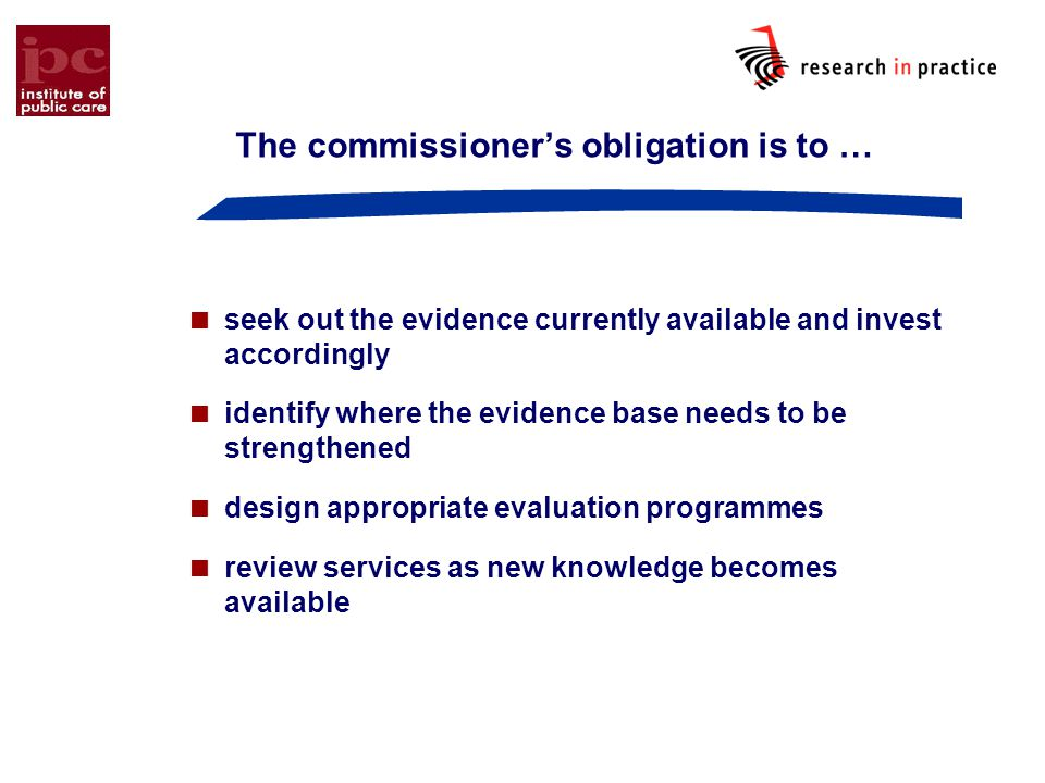 The commissioner's obligation is to …