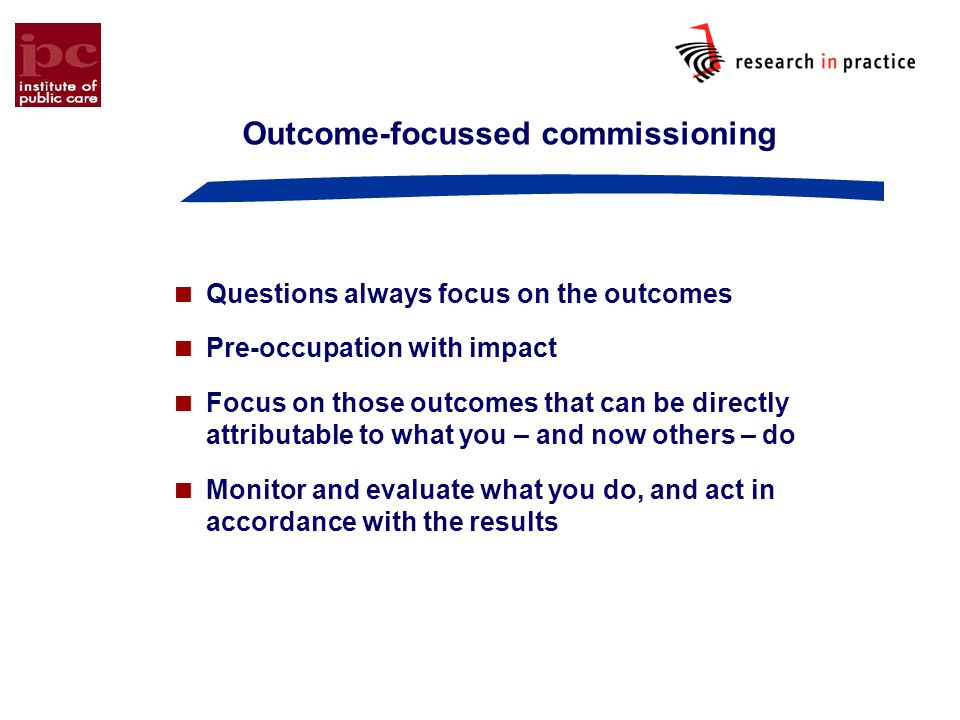 Outcome-focussed commissioning